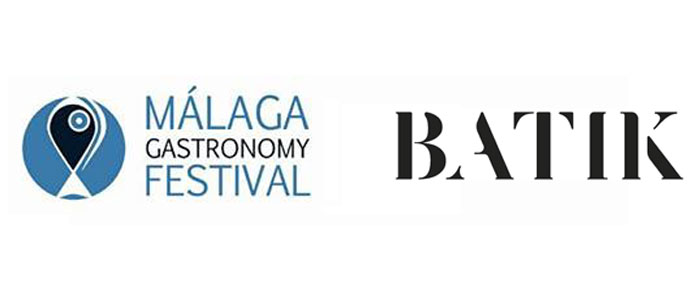 Malaga Gastronomy Festival and Batik: once again in this prestigious gastronomic event